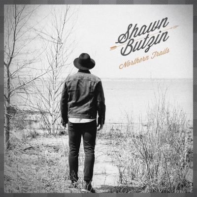 Shawn Butzin - Northern Trails