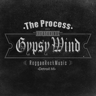 The Process Presents  Gypsy Wind
