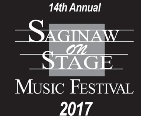 14th Annual SAGINAW ON STAGE MUSIC FESTIVAL 2017